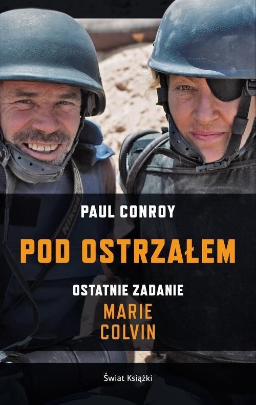 okładka Pod ostrzałem, Książka   Conroy Paul