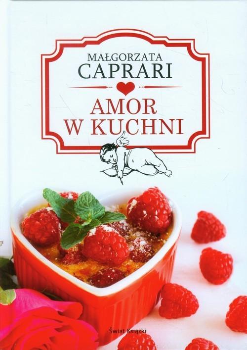 okładka Amor w kuchni, Książka   Małgorzata Caprari
