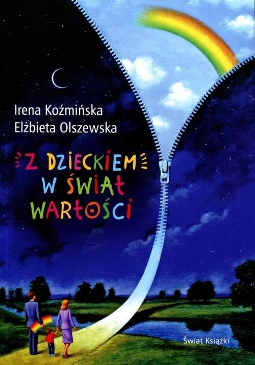 okładka Z dzieckiem w świat wartości, Książka | Koźmińska Irena