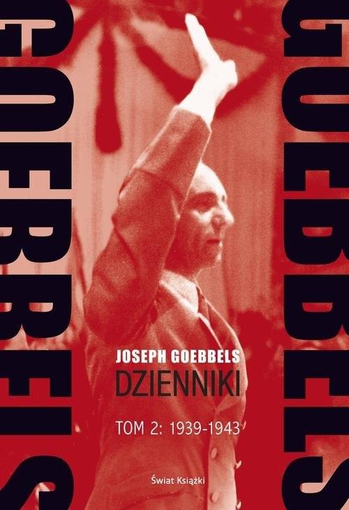 okładka Goebbels Dzienniki Tom 2 1939-1943książka |  | Goebbels Joseph