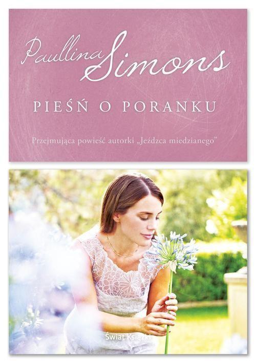 okładka Pieśń o poranku, Książka | Paullina Simons