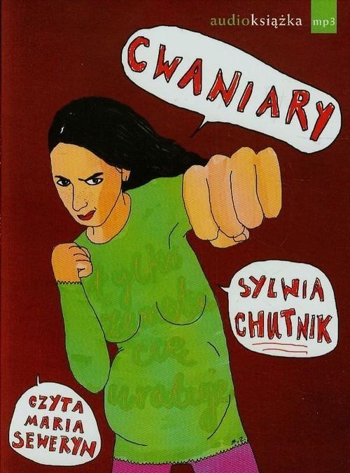 okładka Cwaniary audiobookksiążka |  | Chutnik Sylwia