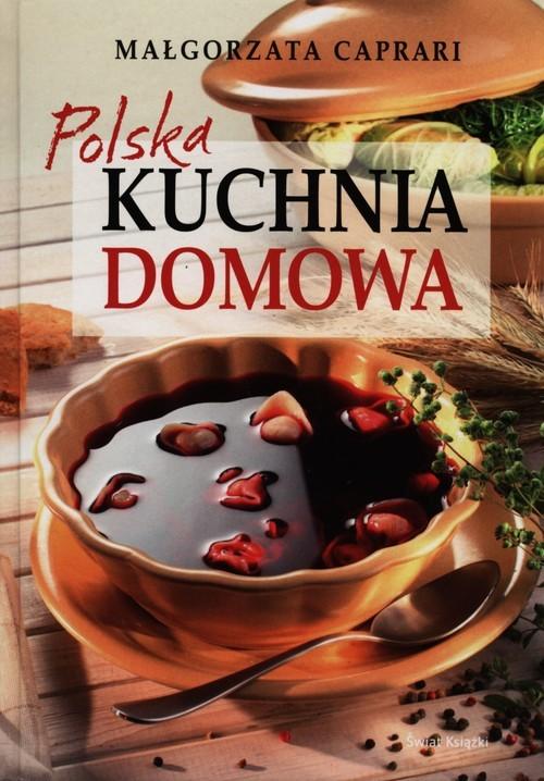 okładka Polska kuchnia domowa, Książka   Małgorzata Caprari