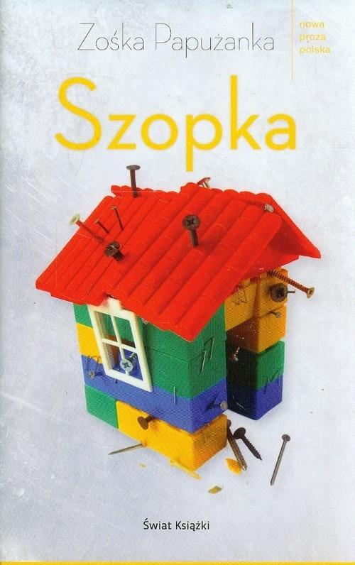 okładka Szopka, Książka | Zośka Papużanka