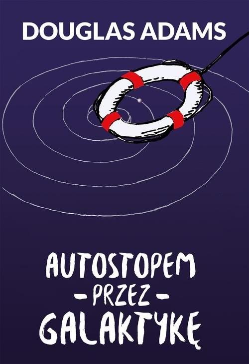 okładka Autostopem przez Galaktykęksiążka      Adams Douglas