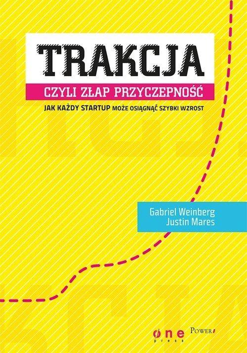 okładka Trakcja, czyli złap przyczepność, Książka | Weinberg Gabriel, Mares Justin