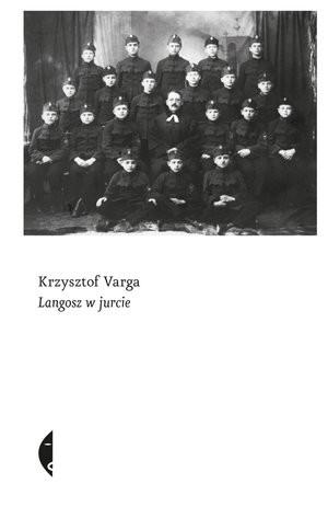 okładka Langosz w jurcie, Książka | Krzysztof Varga