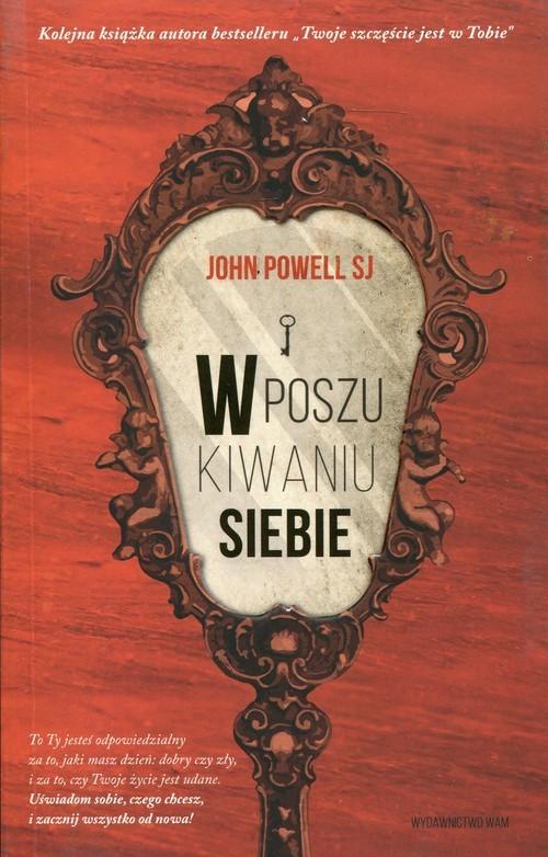 okładka W poszukiwaniu siebie, Książka | Powell John
