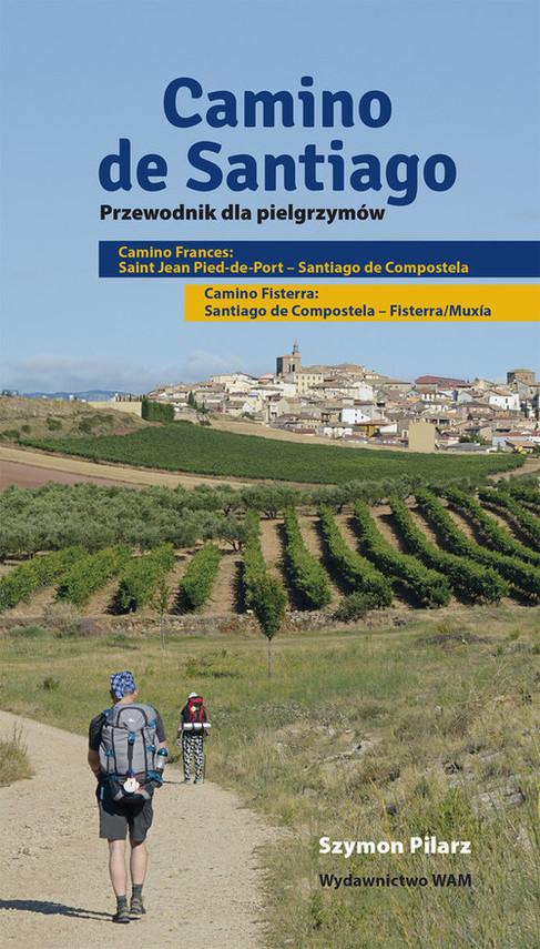 okładka Camino de Santiago. Przewodnik dla pielgrzymów, Książka | Pilarz Szymon