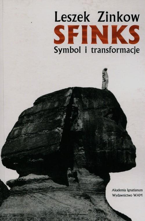 okładka Sfinks. Symbol i transformacje, Książka | Zinkow Leszek