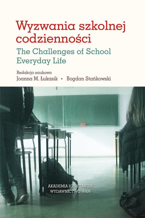 okładka Wyzwania szkolnej codzienności, Książka | Praca Zbiorowa