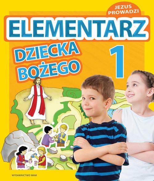 okładka Katechizm Elementarz dziecka Bozego 1, Książka | Zbigniew Marek