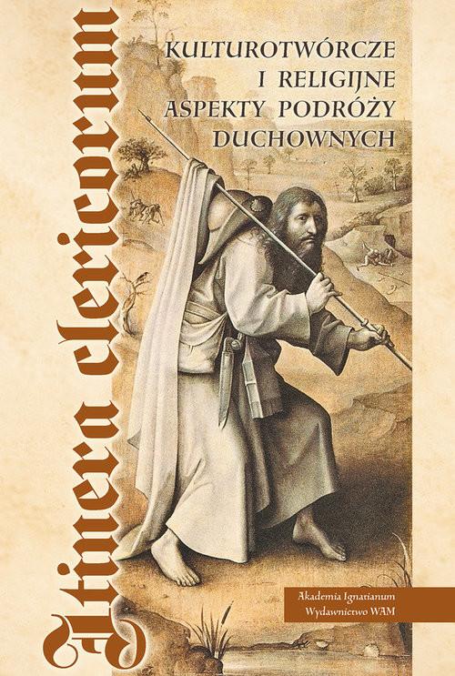 okładka Kulturotwórcze i religijne aspekty podróży duchownych, Książka |