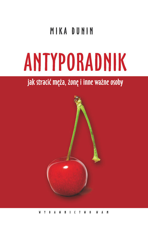 okładka Antyporadnikksiążka |  | Mika Dunin