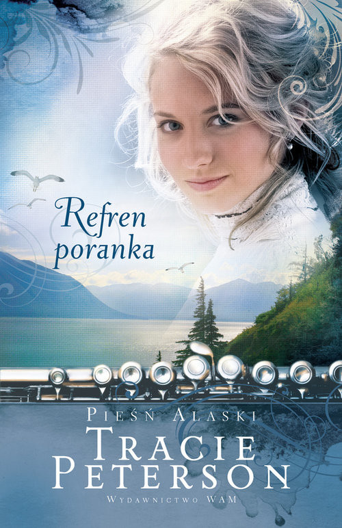 okładka Pieśń Alaski. Refren poranka, Książka | Tracie Peterson