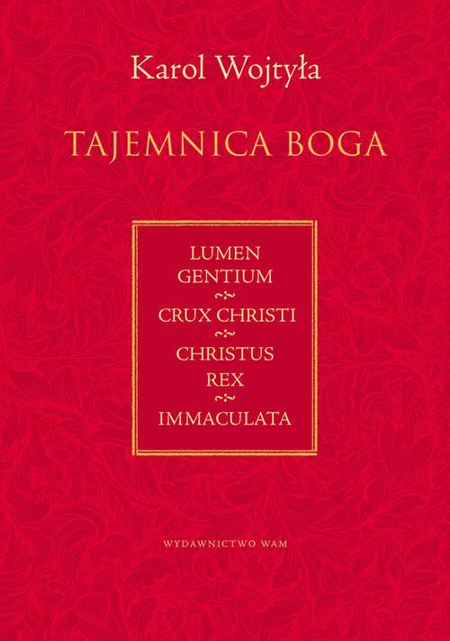 okładka Tajemnica Boga, Książka | Wojtyła Karol