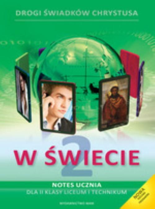 okładka Katechizm LO 2 W świecie podr+notes NPP, Książka | Zbigniew Marek, Walulik Anna