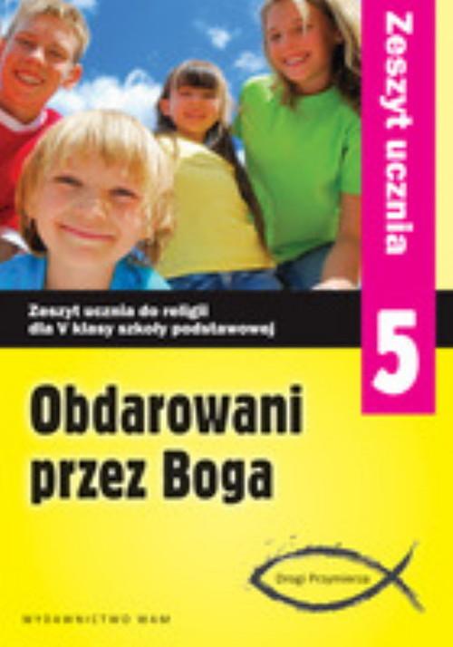 okładka Katechizm SP 5 Obdarowani przez Boga ćw NPP, Książka   Marek Zbigniew