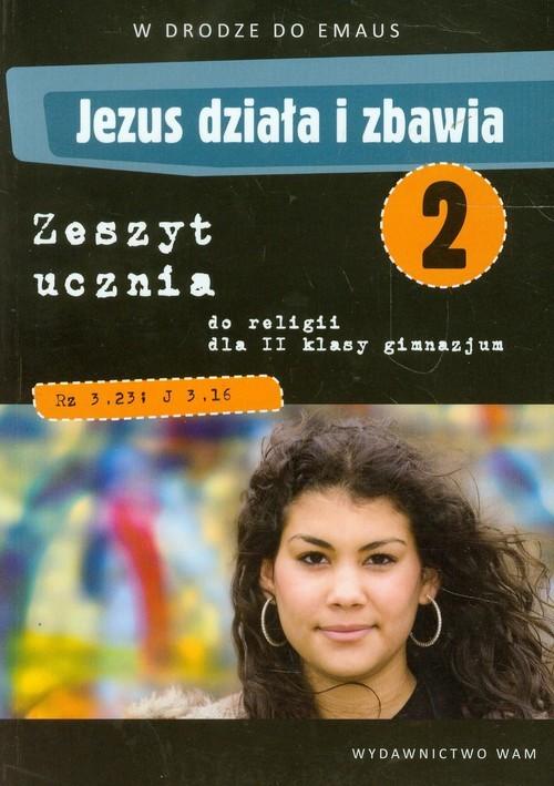 okładka Katechizm GIM 2 Jezus działa i zbawia ćw. NPP, Książka | Zbigniew Marek, Anna Walulik