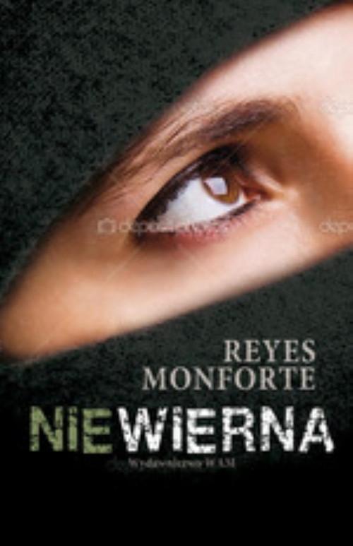 okładka Niewiernaksiążka      Reyes  Monforte