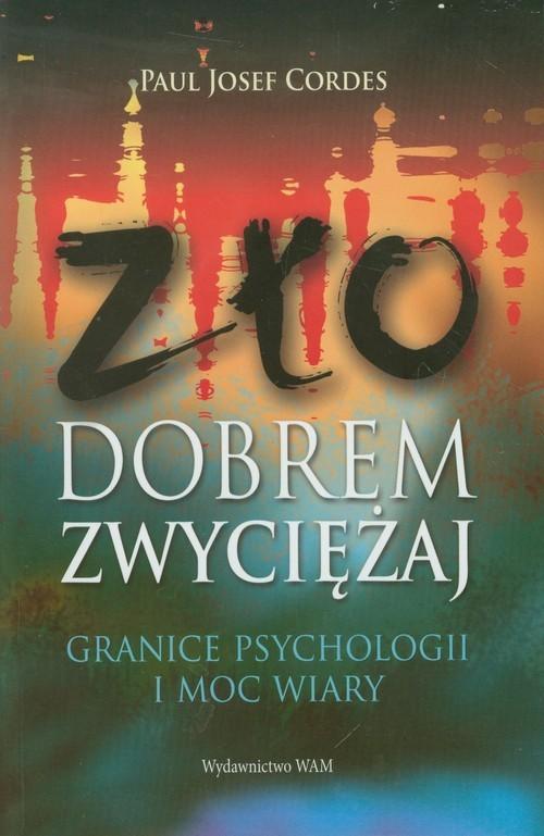 okładka Zło dobrem zwycieżaj, Książka | Paul Josef Cordes