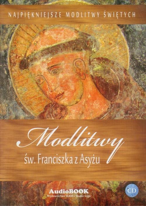 okładka Modlitwy św. Franciszka z Asyżu CD, Książka | Praca Zbiorowa