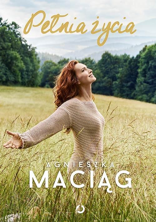 okładka Pełnia życiaksiążka |  | Agnieszka Maciąg