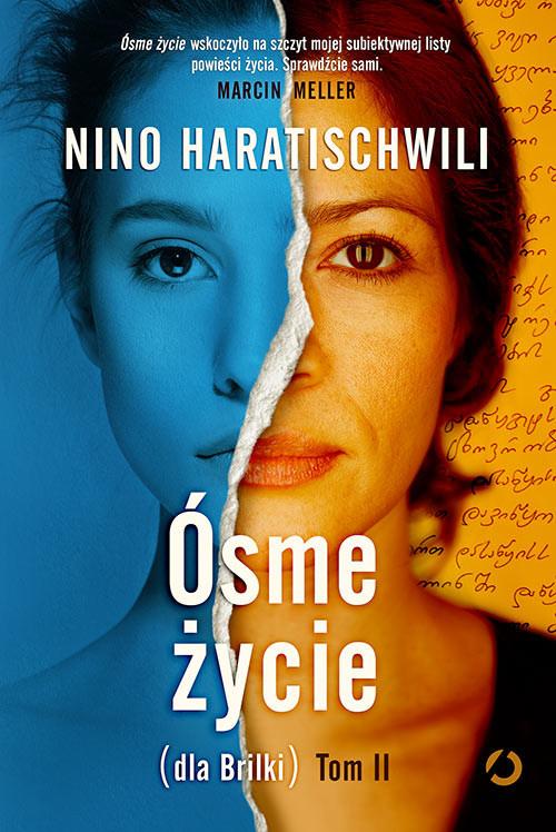 okładka Ósme życie (dla Brilki). Tom 2, Książka | Nino Haratischwili