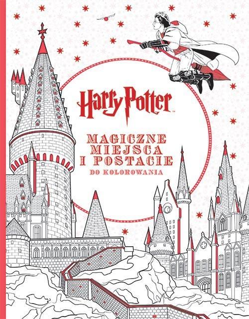 okładka Harry Potter. Magiczne miejsca i postacie do kolorowania, Książka | Opracowanie zbiorowe