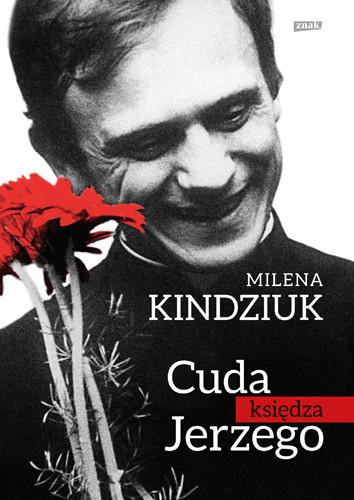okładka Cuda księdza Jerzego, Książka | Milena Kindziuk