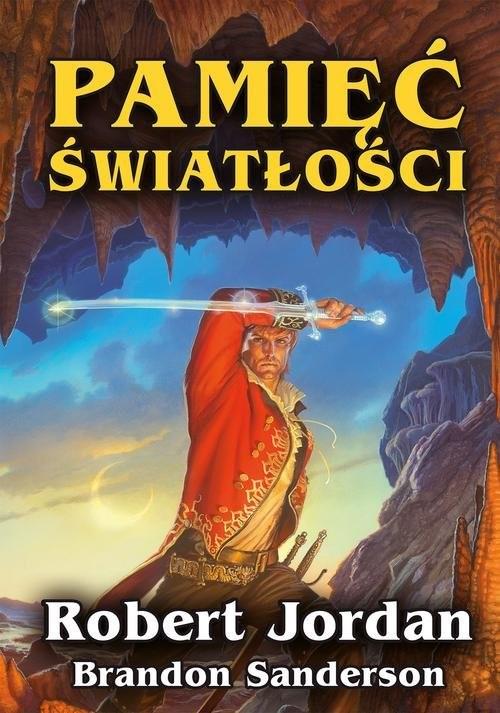 okładka Pamięć Światłości, Książka | Robert Jordan, Brandon Sanderson