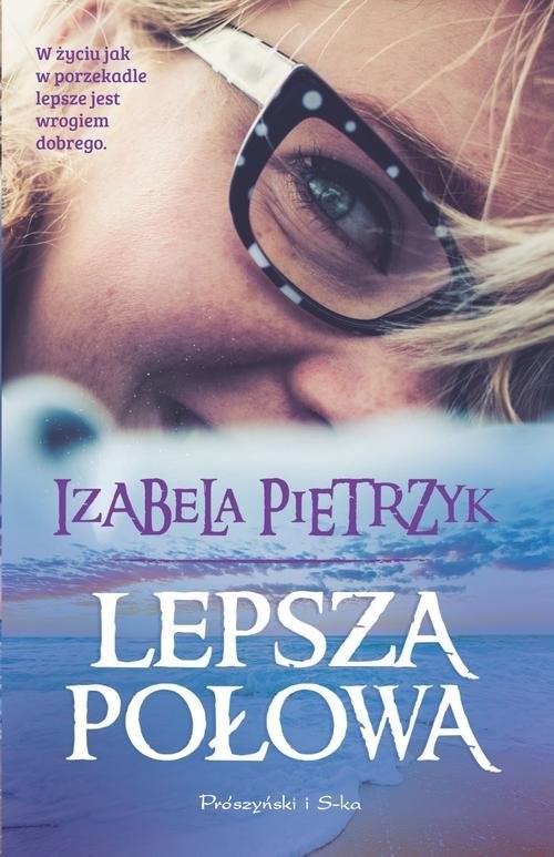 okładka Lepsza połowa, Książka | Pietrzyk Izabela