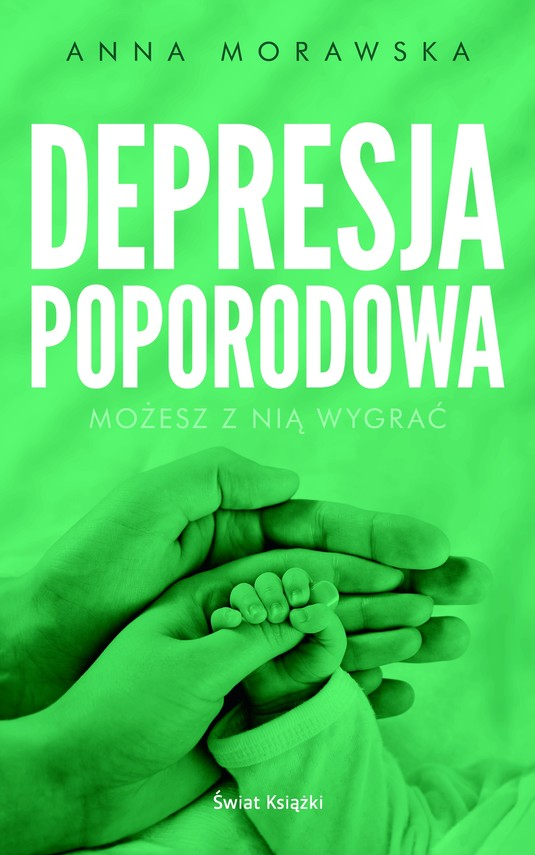 okładka Depresja poporodowa, Książka | Morawska Anna