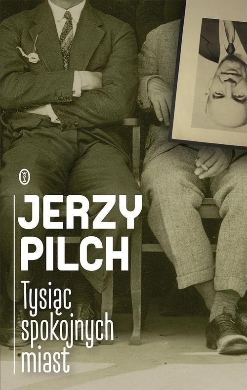 okładka Tysiąc spokojnych miastksiążka |  | Jerzy Pilch