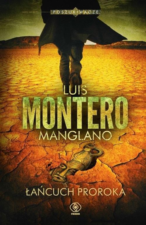 okładka Poszukiwacze. Tom 2. Łańcuch Prorokaksiążka      Luis Montero