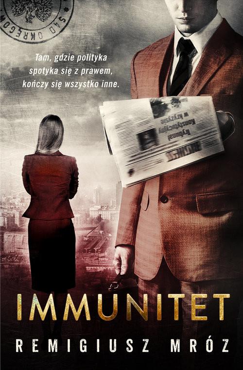 okładka Immunitet, Książka | Remigiusz Mróz