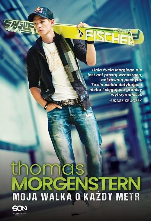 okładka Thomas Morgenstern. Moja walka o każdy metrksiążka |  | Morgenstern Thomas