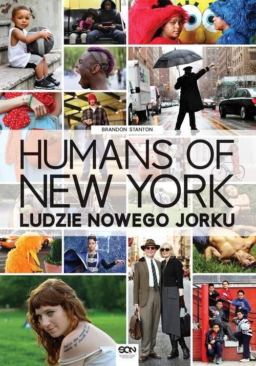 okładka Humans of New York. Ludzie Nowego Jorku, Książka | Stanton Brandon
