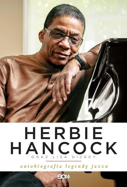 okładka Herbie Hancock oraz Lisa Dickey. Autobiografia legendy jazzu, Książka | Herbie Hancock, Lisa Dickey