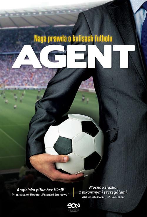 okładka Agent. Naga prawda o kulisach futbolu, Książka | Anonim