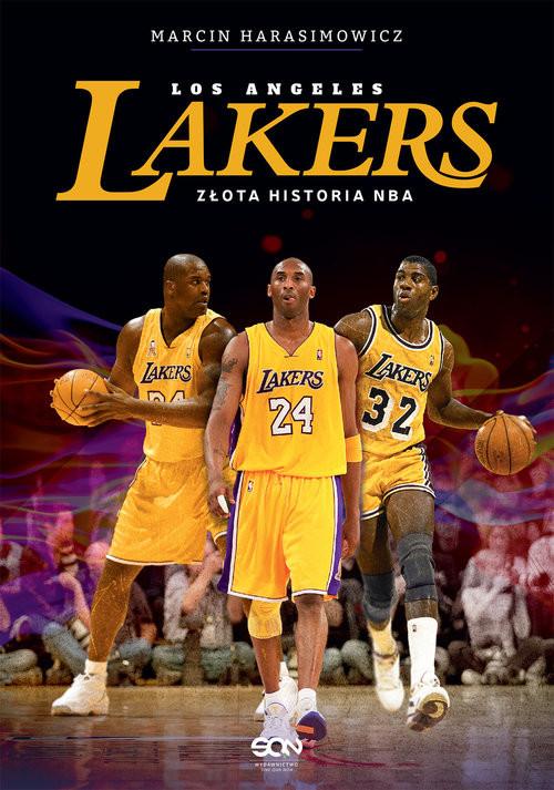 okładka Los Angeles Lakers. Złota historia NBA, Książka | Marcin  Harasimowicz