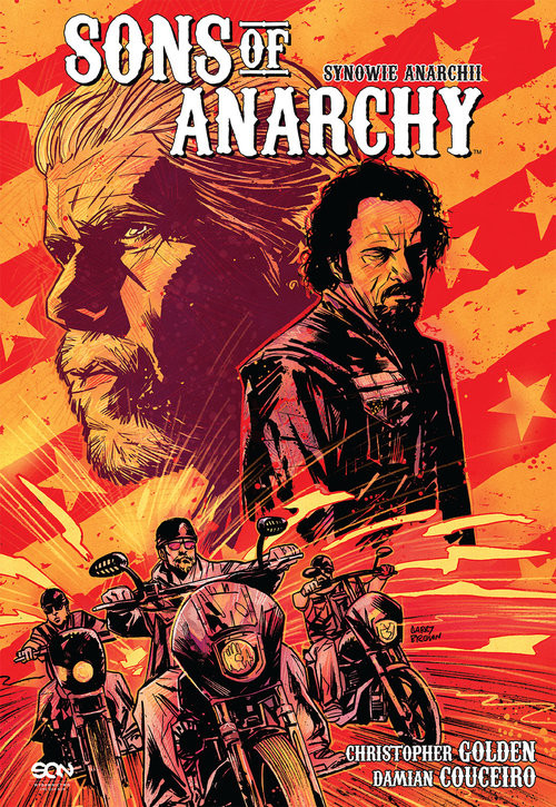 okładka Sons of Anarchy. Synowie Anarchii, Książka | Christopher Golden, Damian Couceiro