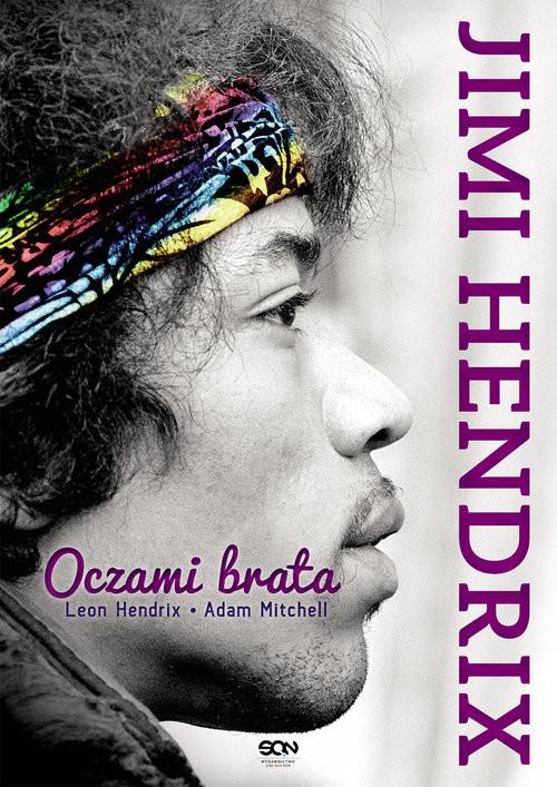 okładka Jimi Hendrix. Oczami brata, Książka | Leon Hendrix, Adam  Mitchell, Praca Zbiorowa