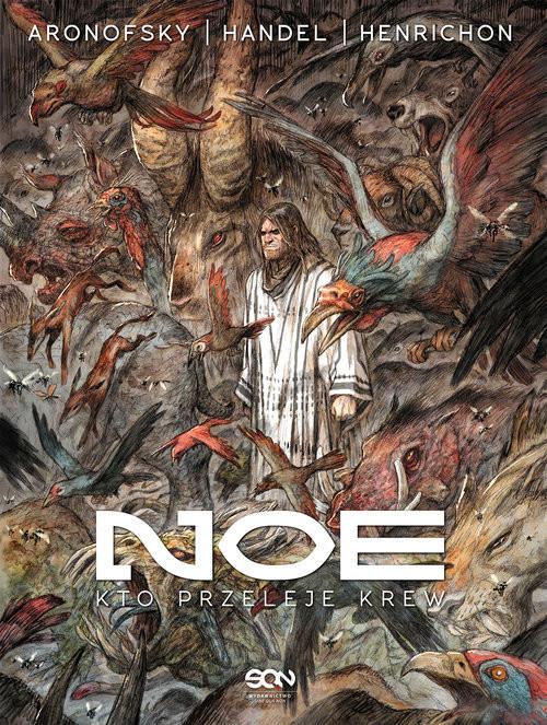 okładka Noe Tom 4: Kto przeleje krewksiążka |  | Darren Aronofsky, Ari Handel