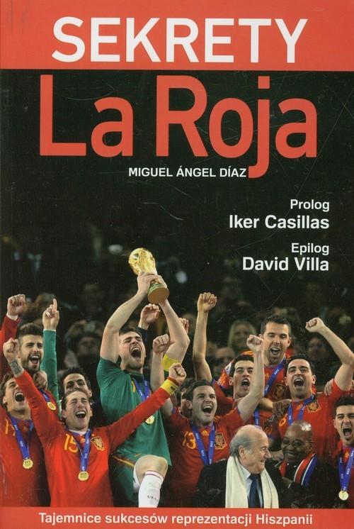 okładka Sekrety La Roja, Książka | Miguel Angel Diaz
