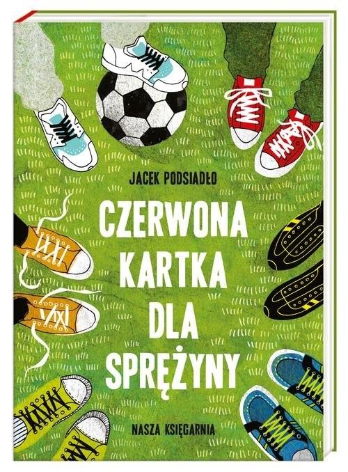 okładka Czerwona kartka dla Sprężyny, Książka | Podsiadło Jacek