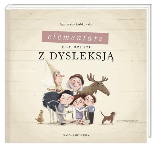 okładka Elementarz dla dzieci z dysleksją, Książka   Łubkowska Agnieszka