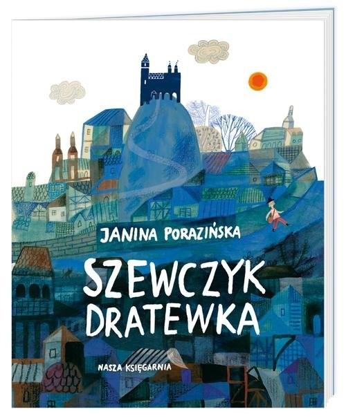 okładka Szewczyk Dratewka, Książka   Janina Porazińska