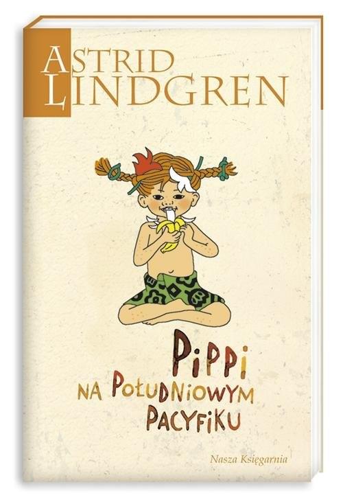 okładka Pippi na Południowym Pacyfiku, Książka | Astrid Lindgren