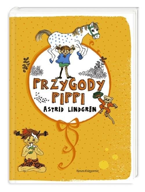 okładka Przygody Pippi, Książka | Astrid Lindgren